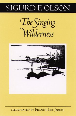 The Singing Wilderness (Fesler-Lampert Minnesota Heritage)