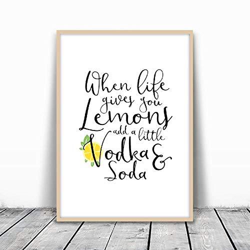 Als het leven je citroenen geeft, voeg je een klein affiche citaat van wodka en soda, bedrukt, citroengeel
