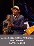 Archie Shepp All star 'Tribute to John Coltrane'