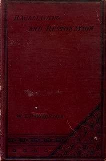 Backsliding & Restoration : A Book For Backsliders