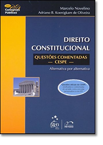 Direito Constitucional Questoes Comentadas - Cespe - Serie Concursos Publicos