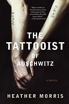 Paperback The Tattooist of Auschwitz: A Novel Book