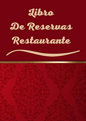 Libro De Reservas Restaurante: Agenda De reservas para Restaurante, hotel o cafetería. Planificador Diario. Tamaño A4, 365 dias, Una página por día.