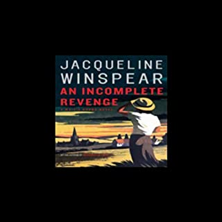 An Incomplete Revenge     A Maisie Dobbs Novel              Written by:                                                                                                                                 Jacqueline Winspear                               Narrated by:                                                                                                                                 Orlagh Cassidy                      Length: 9 hrs and 18 mins     6 ratings     Overall 4.3