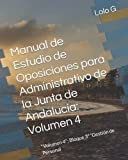 """Manual de Estudio de Oposiciones para Administrativo de la Junta de Andalucía: Volumen 4: """"Volumen 4"""": Bloque 3º """"Gestión de Personal"""