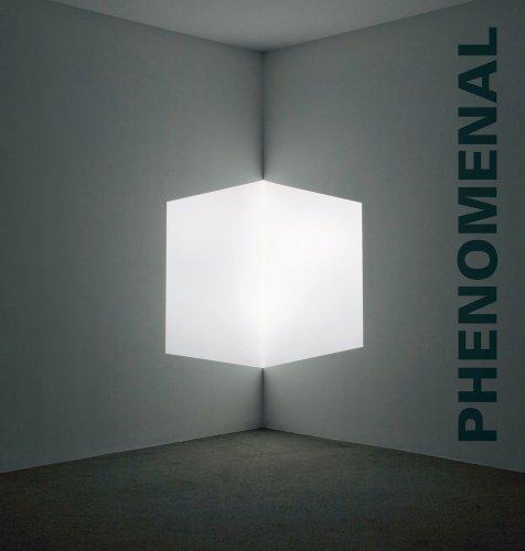 Download Phenomenal: California Light, Space, Surface 0520270606
