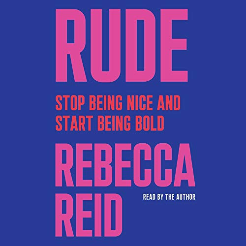 Rude Audiobook By Rebecca Reid cover art