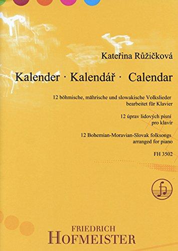 Kalender  - 12 tschechische, mährische und slowakische Volkslieder: Klavier