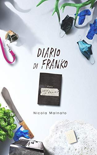 Diario di Franko (Italian Edition)