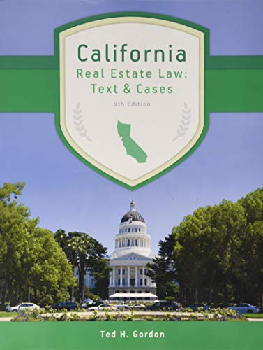 California Real Estate Law: Text and Cases