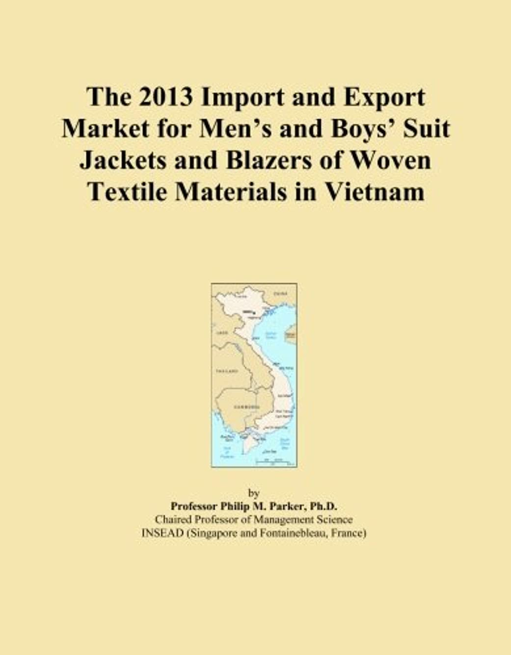 割り当てる週間自慢The 2013 Import and Export Market for Men's and Boys' Suit Jackets and Blazers of Woven Textile Materials in Vietnam