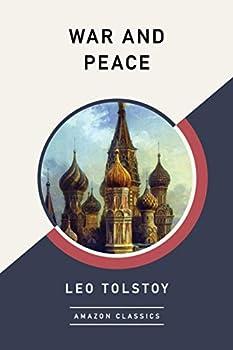 War and Peace (AmazonClassics Edition) Kindle eBook