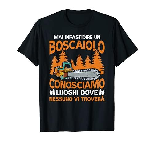 Hombre Cortadora de troncos para motosierra Nunca ponerse contra un boscaiolo Camiseta