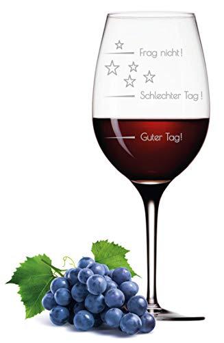 Leonardo XL Weinglas mit Gravur Motiv Guter Tag - Schlechter Tag - Frag Nicht Good-Day Wein-Glas graviert Stimmungsbarometer Geschenkidee