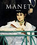 Edouard Manet 1832-1883: The First of the Moderns (Taschen Basic Art)