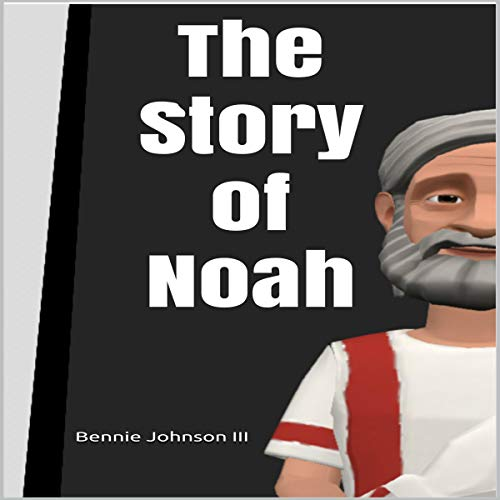 The Story of Noah audiobook cover art