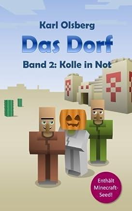Das Dorf Band 2 Kolle in NotKarl Olsberg