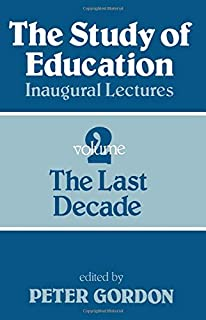 Study of Education Pb: A Collection of Inaugural Lectures (Volume 1 and 2)