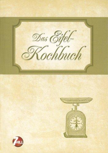 Neue Regionenküche: Eifel-Kochbuch