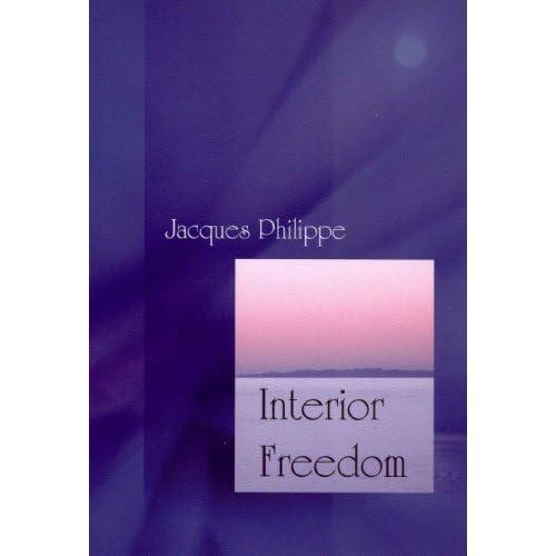 Interior Freedom (English Edition)