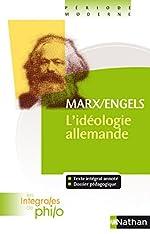 Intégrales de Philo - MARX/ENGELS, L'Idéologie Allemande de Marx