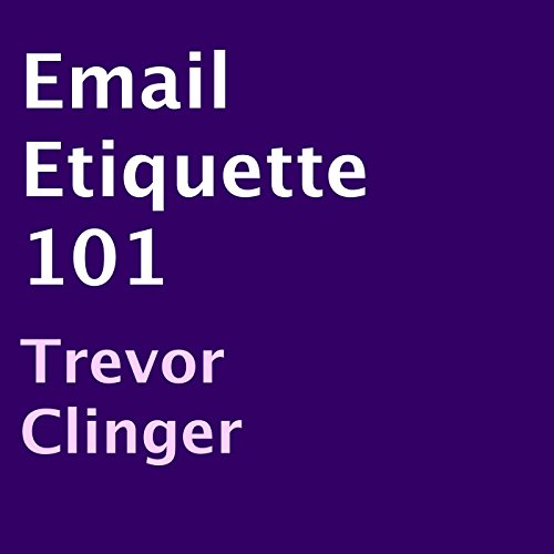 Email Etiquette 101 cover art