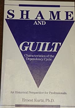 Paperback Shame and Guilt : Characteristics of the Dependency Cycle (#1940A) Book