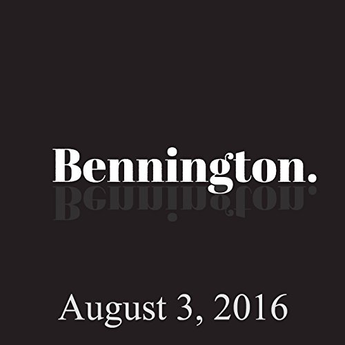 Bennington, Monroe Martin, August 3, 2016 audiobook cover art