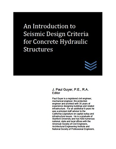 An Introduction to Seismic Design Criteria for Concrete Hydraulic Structures