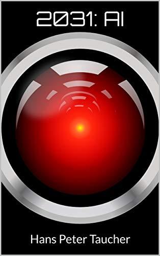2031: AI (English Edition)