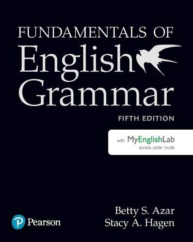 Fundamentals of English Grammar Student Book with MyLab English, 5e (5th Edition)