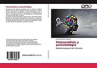 Psicoanálisis y paremiología: Sabiduría popular del refranero