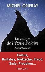 Le Temps de l'étoile polaire de Michel ONFRAY