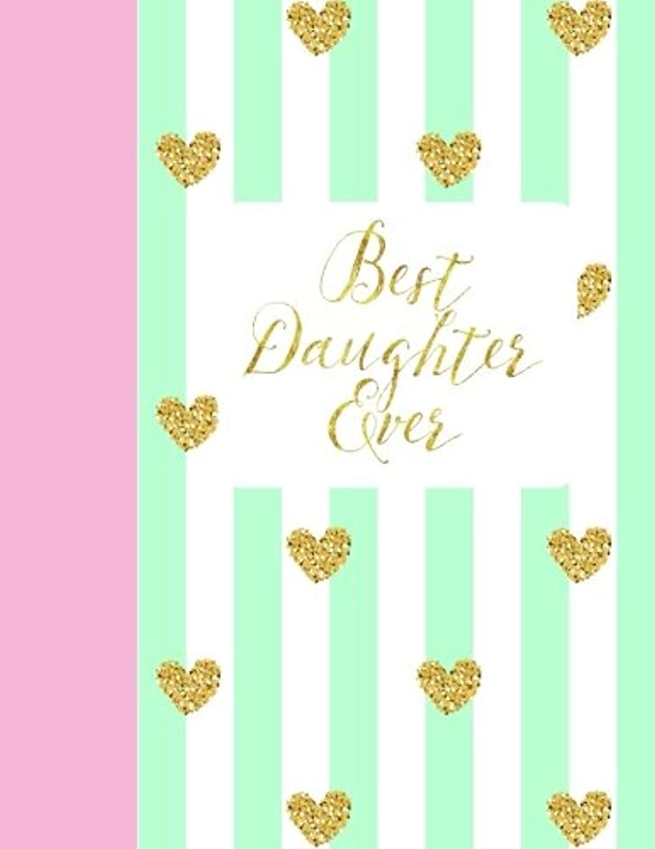 Best Daughter Ever: Sketchbook with Introductory Art Tips Easter Gifts for Teens in all Departments Easter Gifts for Girls in all Departments Easter ... D Easter Gifts for Tweens in All Departments