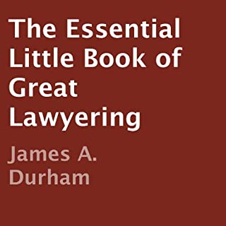 The Essential Little Book of Great Lawyering cover art