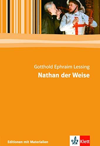 Nathan der Weise: Textausgabe mit Materialien Klasse 11-13 (Editionen für den Literaturunterricht)
