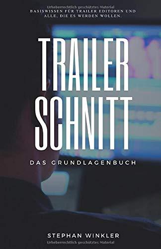 Trailerschnitt: Das Grundlagenbuch