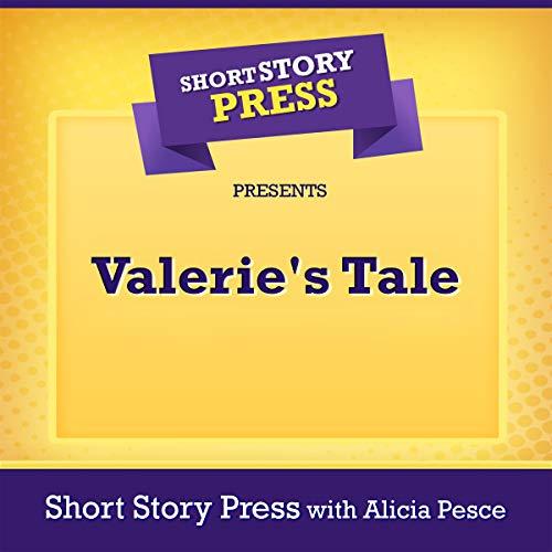Short Story Press Presents Valerie's Tale audiobook cover art