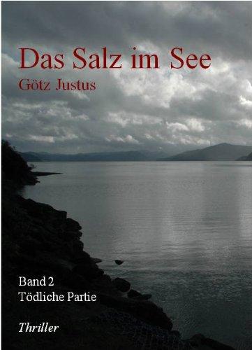 Das Salz im See 2: Tödliche Partie