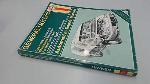 Haynes: General Motors Chevrolet Lumina Apv, Oldsmobile Silhouette, Pontiac Trans Sport 1990 Thru 1992 All Models Automotive Repair Manual (Hayne's Automotive Repair Manual)