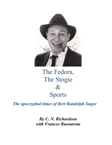 The Fedora, The Stogie & Sports (English Edition)