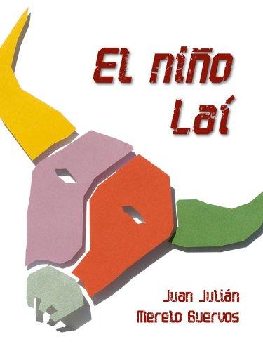 Er Niño Laí (Spanish Edition)
