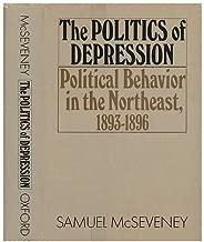 Politics of Depression: Political Behavior in the Northeast, 1893-1896