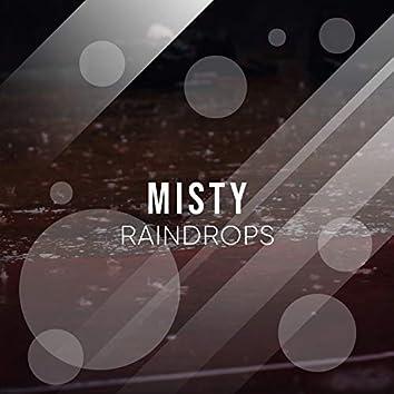 # 1 Album: Misty Raindrops
