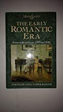 Early Romantic Era Between Revolution: 1789 And 1848 (Music and Society (Englewood Cliffs, N.J.).)