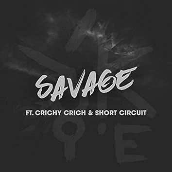 Savage (feat. Crichy Crich & Short Circuit)