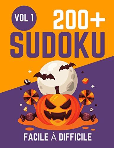 200 SUDOKU Facile à Difficile: 200 grilles de sudoku traditionnelles niveaux facile, moyen et difficile avec solution (200 SUDOKU Facile à Difficile de Paul Grobet, Band 1)