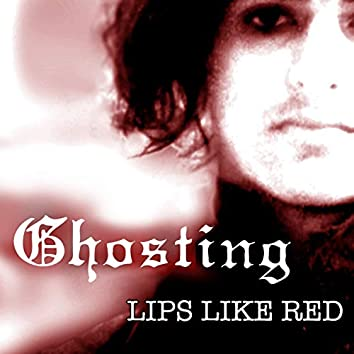 Lips Like Red (Remastered)