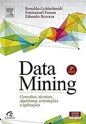 DataMining. Conceitos, Técnicas, Algoritmos, Orientações e Aplicações