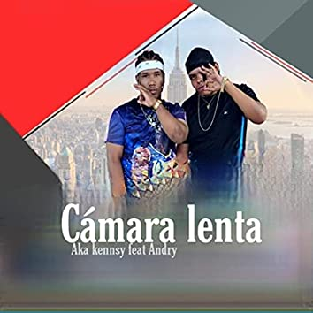 Camara Lenta (feat. Andry)